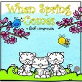 When Spring Comes Book Companion