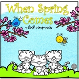When Spring Comes Book Companion