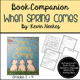 When Spring Comes by Kevin Henkes Author's Craft Book Study