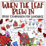 When The Leaf Blew In: Book Companion For Language