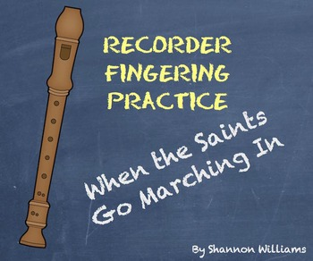 When The Saints Go Marching In- Recorder Fingering Practice