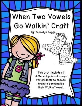 When Two Vowels Go Walkin' Craft