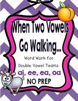 When Two Vowels Go Walking... {Word Work for Double Vowel