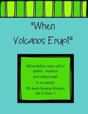 When Volcanoes Erupt Differentiated Graphic Organizer (Reading Wonders)
