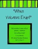 When Volcanoes Erupt Differentiated Graphic Organizer (Rea