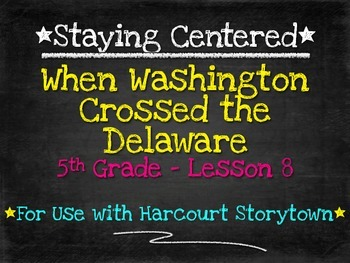When Washington Crossed the Delaware  5th Grade Harcourt Storytown Lesson 8