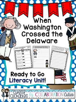 When Washington Crossed the Delaware {Common Core Literacy Unit}