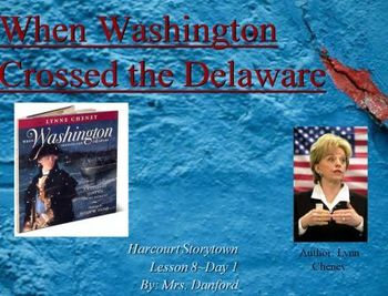 When Washington Crossed the Delaware Harcourt Storytown Day 1