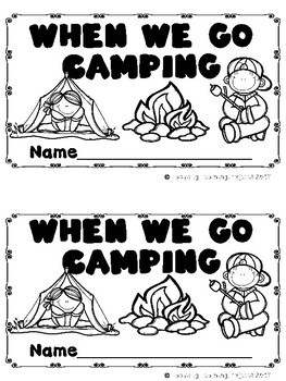 When We Go Camping  (A Sight Word Emergent Reader and Teacher Lap Book)