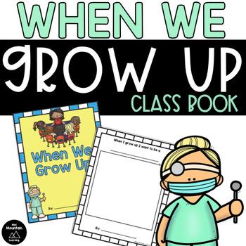 When We Grow Up Class Book