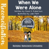 When We Were Alone - Supporting First Nations Native American Literature