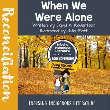 When We Were Alone  - A Reading Response Unit