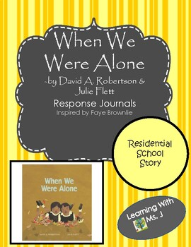 When We Were Alone Lesson & Residential School Study