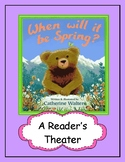When Will It Be Spring?  --  A Reader's Theater