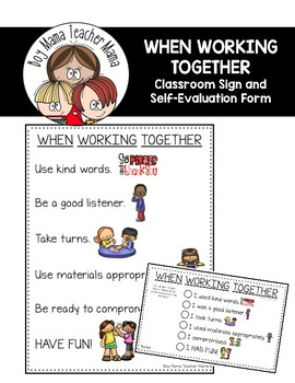 When Working Together Classroom Sign and Self-Evaluation