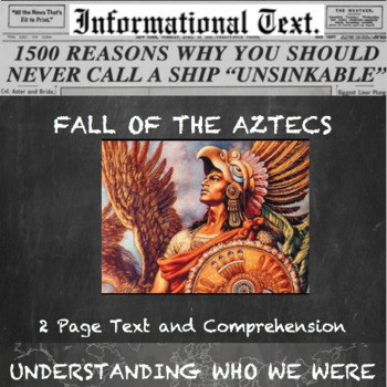 Fall of the Aztec Empire--Informational Text Worksheet