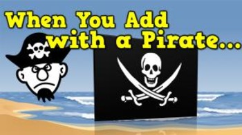 When You Add with a Pirate (video)
