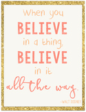 When You Believe... Walt Disney Quote Poster