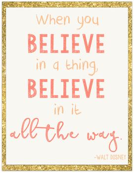 When You Believe... Walt Disney Quote Poster