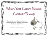 When You Can't Sleep, Count Sheep: Count to find missing numbers in patterns!