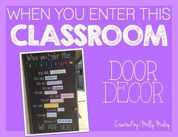 When You Enter This Classroom Door Decor