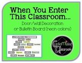 When You Enter This Classroom - Neon Colors