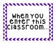 When You Enter This Classroom Poster Decoration Cheveron