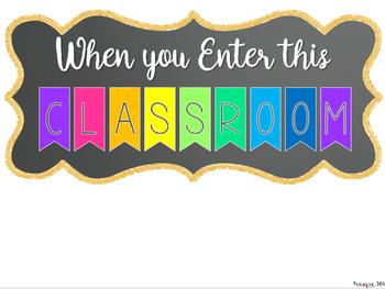 When You Enter This Classroom Sign  EDITABLE