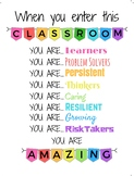 When You Enter This Classroom You Are... Amazing - White B