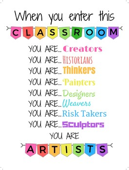 When You Enter This Classroom You Are... Artists - White Background