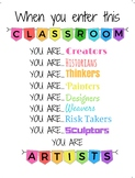 When You Enter This Classroom You Are... Artists - White B