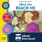 When You Reach Me - Literature Kit Gr. 5-6