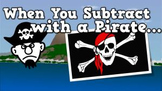 When You Subtract with a Pirate (video)