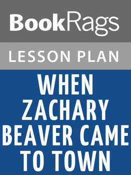 When Zachary Beaver Came to Town Lesson Plans