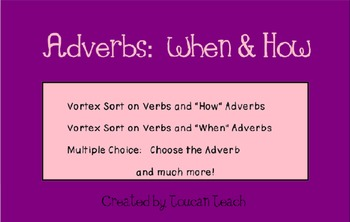 "Adverbs ""When"" and ""How"" SMARTBoard Activities"