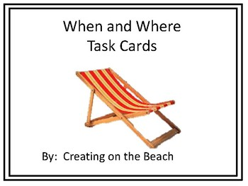 When and Where Task Cards