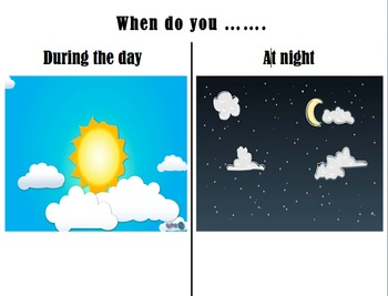 When do you (day/night)