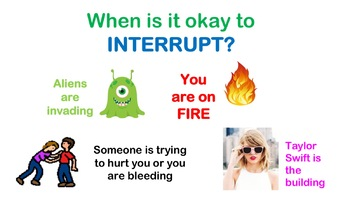 When is it okay to interrupt? COMPLETELY EDITABLE