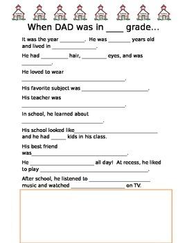 When my Dad was in ____ Grade