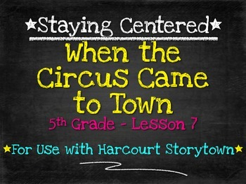 When the Circus Came to Town  5th Grade Harcourt Storytown