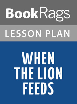 When the Lion Feeds Lesson Plans