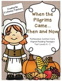 When the Pilgrims Came: CCSS Aligned Leveled Thanksgiving