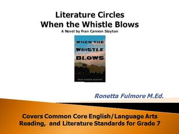 When the Whistle Blows By Fran Cannon Slayton Literature C