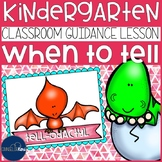 When to Tell Classroom Guidance Lesson for Early Elementary School Counseling