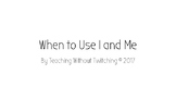 When to Use Subject/Object Pronouns I and Me Set