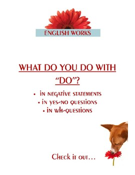 What to do with DO in Negative Statements and Questions