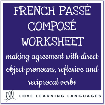 French Direct Objects Agreement In Pass Compos Complment D