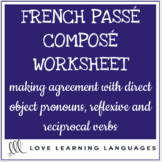 French Direct Objects - Agreement in Passé Composé - Compl