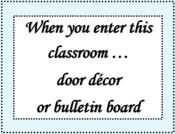 When you enter this classroom door décor or bulletin board