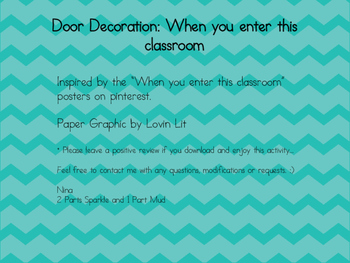 When you enter this classroom... door decoration